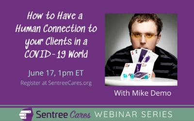 Webinar: How to Have a Human Connection to your Clients in a COVID-19 World