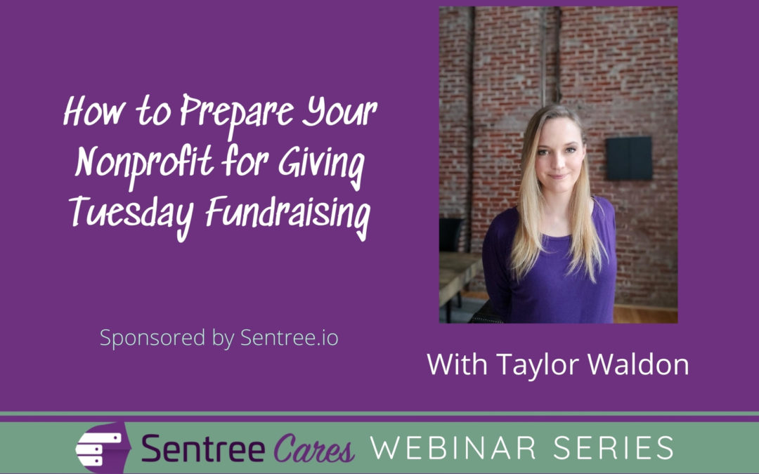 Webinar: How to Prepare Your Nonprofit for Giving Tuesday Fundraising
