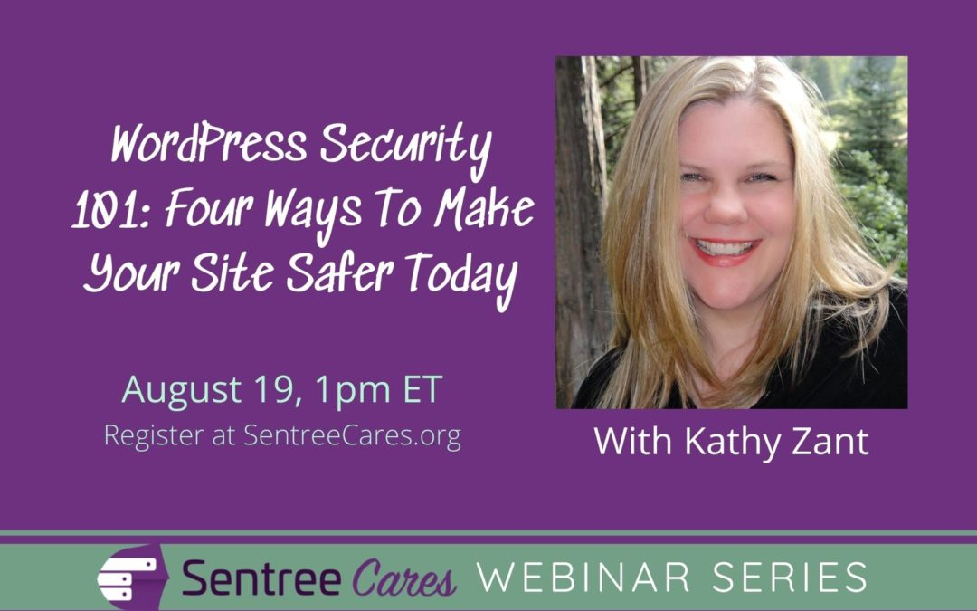 Webinar: WordPress Security 101: Four Ways To Make Your Site Safer Today